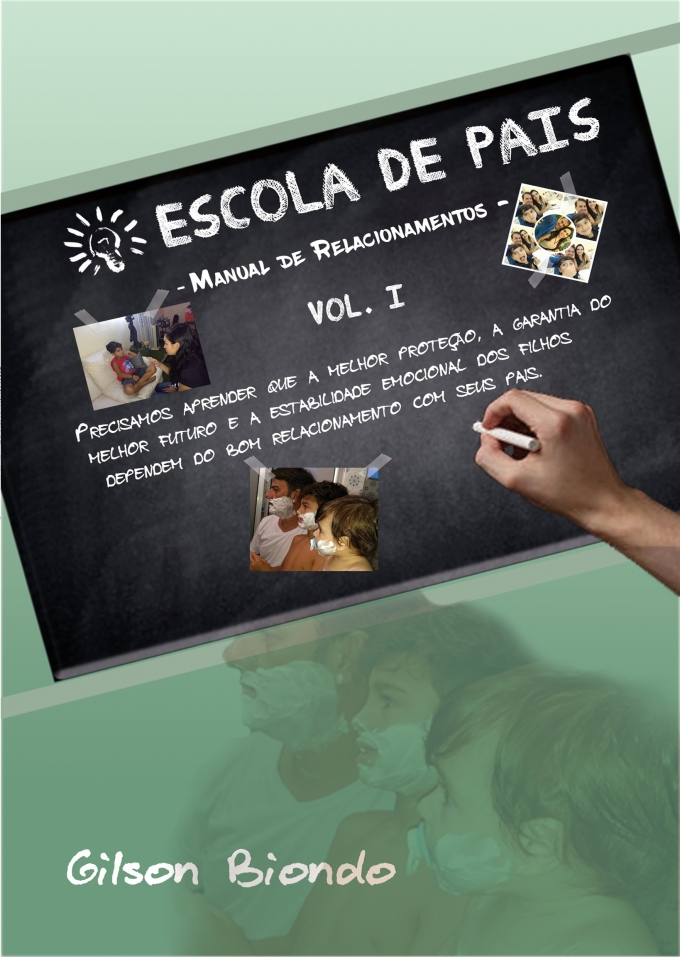 Escola de Pais vol. 1 – Manual de Relacionamentos -
